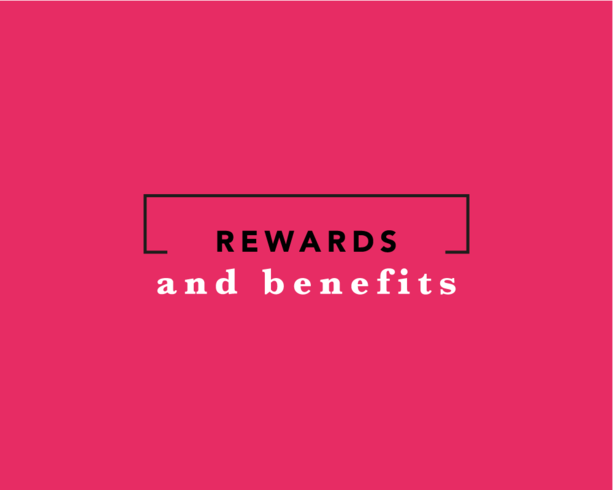 Rewards & Benefits